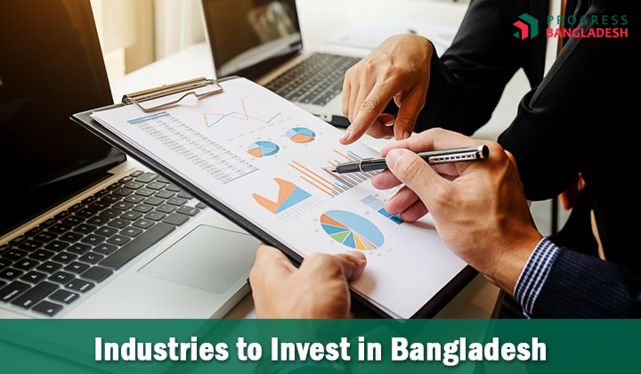 which industries to invest in Bangladesh